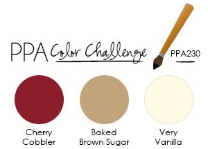 I had a lot of fun with this week's PPA delicious color challenge - Cherry Cobbler, Baked Brown Sugar and Very Vanilla. I've been using a lot of Crumb Cake lately (also very delicious), so it was ...