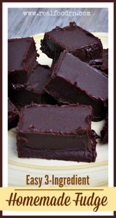3-Ingredient Homemade Fudge | Real Food RN #fudge #realfood #healthy