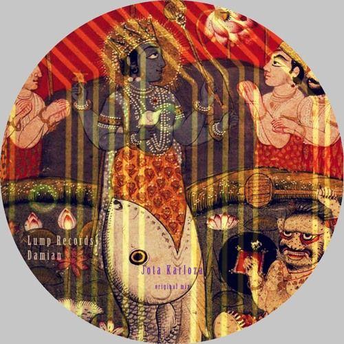 Damian ~ Jota Karloza (original Mix) by ۞ Lump Records ॐ   Free Listening on SoundCloud