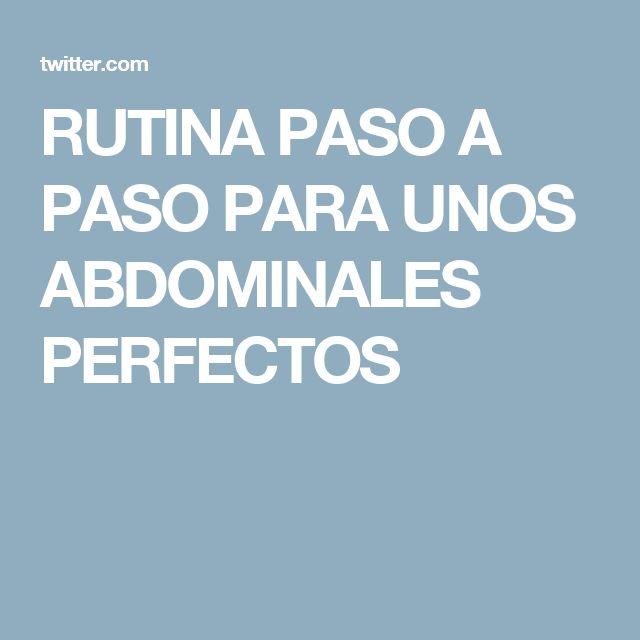 RUTINA PASO A PASO PARA UNOS ABDOMINALES PERFECTOS