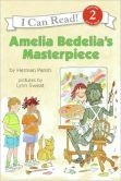 Amelia Bedelias Masterpiece (I Can Read Book 2 Series)