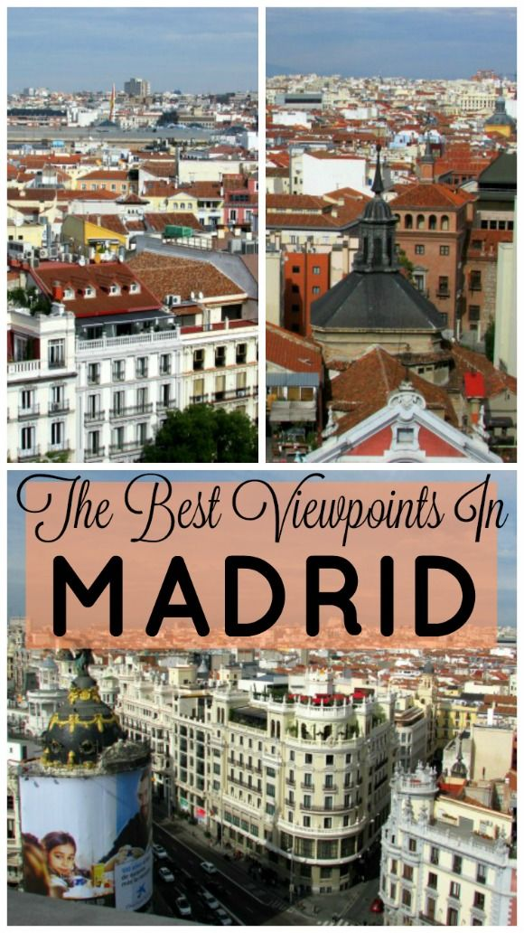 The Best Viewpoints in Madrid, Spain - Tanama Tales