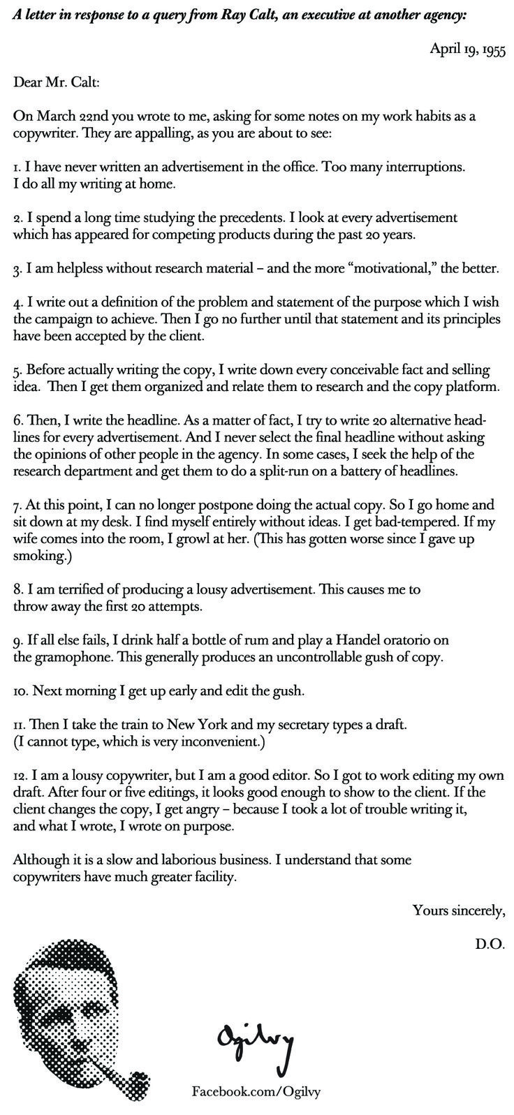 David Ogilvy's Work Habits as a  Copywriter... D.O. wrote this in response to a query from Ray Calt, an executive at another agency.