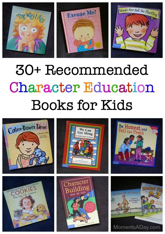 30 books that will help you promote character education at home or in the classroom