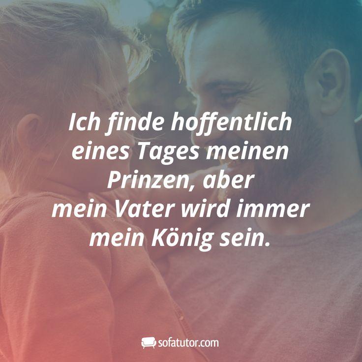 """""""Ich finde hoffentlich eines Tages meinen Prinzen, aber mein Vater wird immer mein König sein.""""  Weitere schöne Zitate und vieles mehr gibt es in un…"""