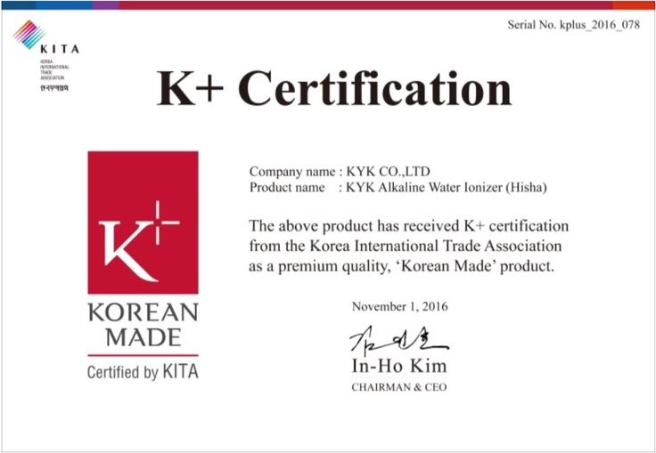 """Dear KYK Community    On the first of November, 2016, KYK Alkaline Water Ionizer received K+ certificate from KITA, the Korea International Trade Association, as a premium quality, """"Korean Made"""" product. This means KYK Alkaline Water Ionizer product is certified as a higher maturity level product by KITA.  #K+certification #KITA #PremiumKoreanMade"""
