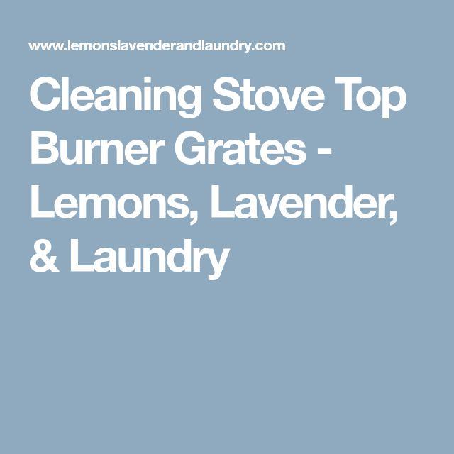Cleaning Stove Top Burner Grates - Lemons, Lavender, & Laundry