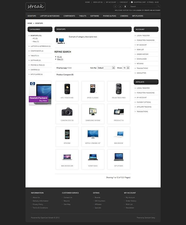 eCommerce Flexible Responsive OpenCart Theme About Streak Responsive Opencart Theme    Streak Opencart Theme is a simple and clean layout with elegant design, very easy to install and to use. Very felixable theme you can create 3 column, 2 column and single column.    No HTML knowledge requries, easy to install and easy to use.    Themes comes with 3 layout variations with responsive and fixed layouts.