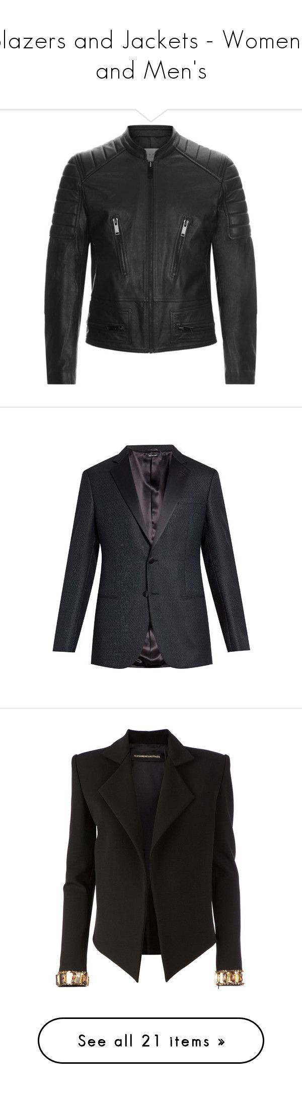 Blazers and Jackets - Women's and Men's by tina-abbara on Polyvore featuring polyvore, men's fashion, men's clothing, men's outerwear, men's jackets, jackets, men, clothing, men's jacket, outerwear, mens jackets, mens leather jackets, mens zip jacket, men's suits, male clothes, navy, mens tailored suits, giorgio armani mens suits, mens navy blue suit, mens peak lapel suit, mens navy suit, women's fashion, blazers, black, alexandre vauthier, embellished jacket, cuffed blazer, blazer jacket…