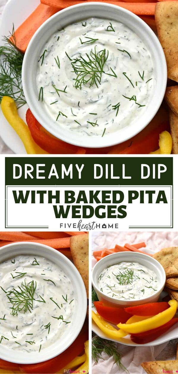 Dreamy Dill Dip With Baked Pita Wedges Dill Dip Greek Yogurt Veggie Dip Yogurt Dip For Veggies