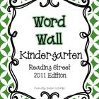 KINDERGARTEN WORD WALL FOR READING STREET 2011  This Word Wall contains the high-frequency words that are used in Scott Foresman's Reading Street Common Core 2011 edition. There are letter header...