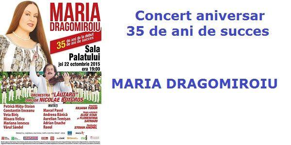Maria Dragomiroiu - Concert aniversar