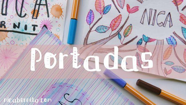 Nica Bernita Manualidades : IDEAS PARA DECORAR CUADERNOS  PORTADAS PARA TRABAJOS ESCOLARES  ESPECIAL VUELTA AL COLE #portadas #cuadernos #libretas #apuntes #bullet #journal #agenda #dibujo #rotuladores #acuarelas