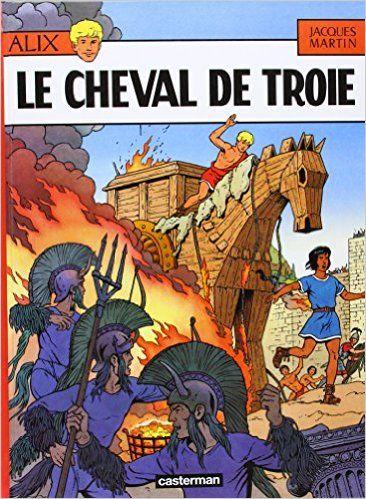 Amazon.fr - Alix, tome 19 : Le Cheval de Troie - Jacques Martin - Livres