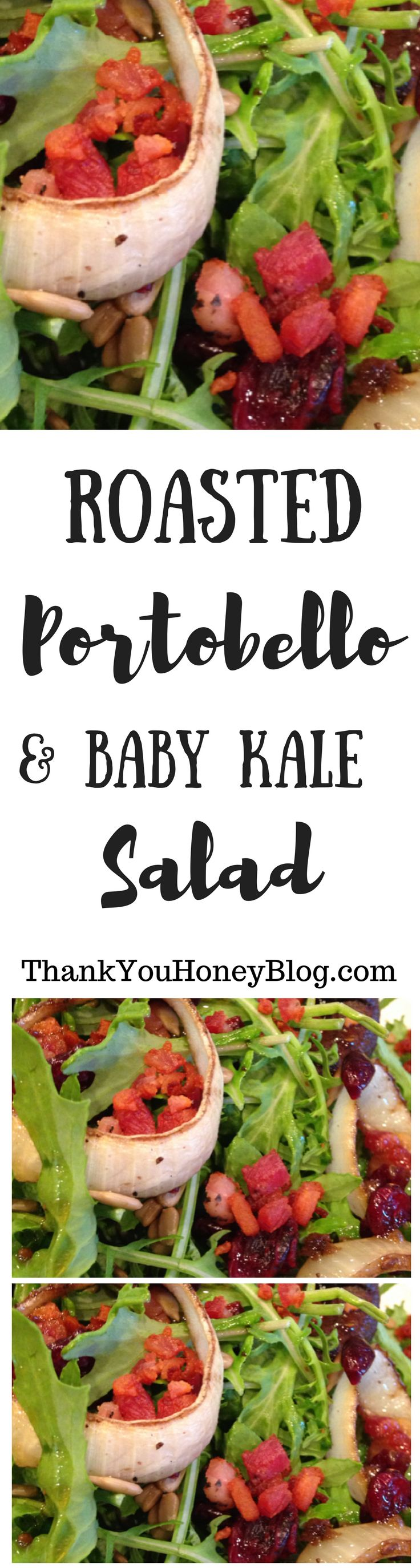 Roasted Portobello and Baby Kale Salad Recipe Easy & Delicious. Baby Kale, Dinner, Recipe, Gluten Free, Healthy, Paleo, Whole 30, Click through & PIN IT! Follow Us on Pinterest + Subscribe to ThankYouHoneyBlog{dot}com,