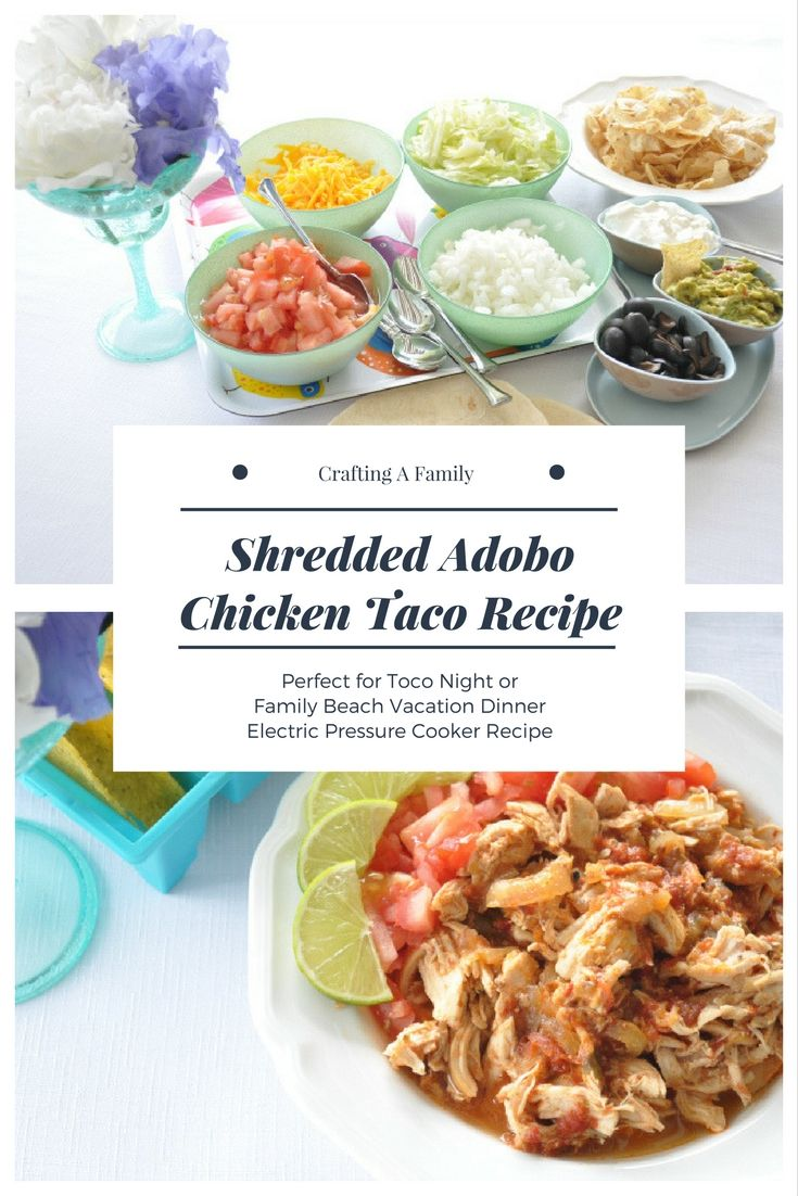 Summer Beach Vacation Meal Plan #3  Shredded Taco Adobo Chicken has a bold and spicy flavor. It is perfect for a Mexican dinner night on your family vacation. When you have a crowd of familymembers on your vacation of all different ages, it is best for all (and especially Mom & Dad), to eat …