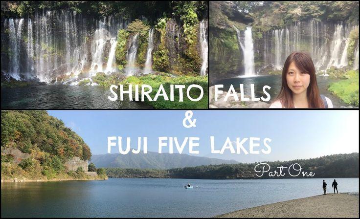 Japan Travel: Fuji Five Lakes & Shiraito Falls   富士五湖・白糸の滝