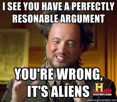 Image result for because aliens meme