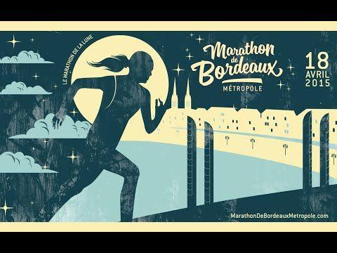 Marathon de Bordeaux Métropole 2015 Trailer