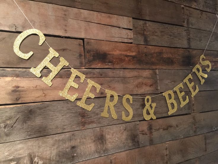 Cheers & Beers Banner, Gold Glitter Banner, Bachelorette Party Banner, Housewarming Party Banner. Wedding Sign. by luludesignsnc on Etsy https://www.etsy.com/listing/246155377/cheers-beers-banner-gold-glitter-banner