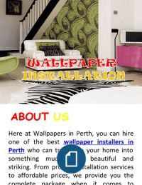 http://www.wallpaperingperth.com/ - Supervised Wallpaper Installers in Perth