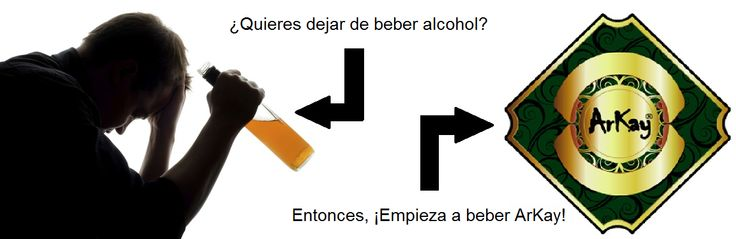 ¿Quieres dejar de beber alcohol? Entonces, ¡EMPIEZA A BEBER ARKAY!
