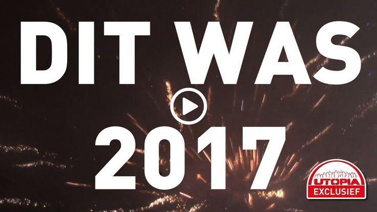 Dit was 2017: Jaarcompilatie! - UTOPIA (NL) 2017