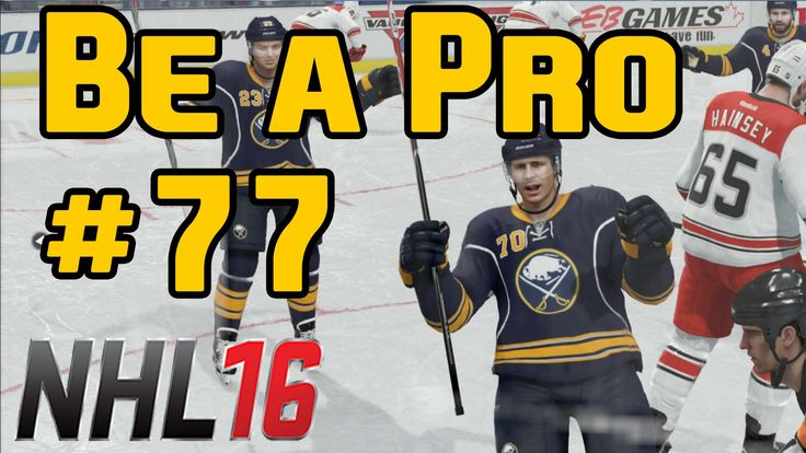 "NHL 16 Gameplay Be a Pro Ep. 77 ""Regular Season Game 5"""