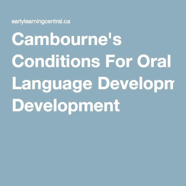 Cambourne's Conditions For Oral Language Development