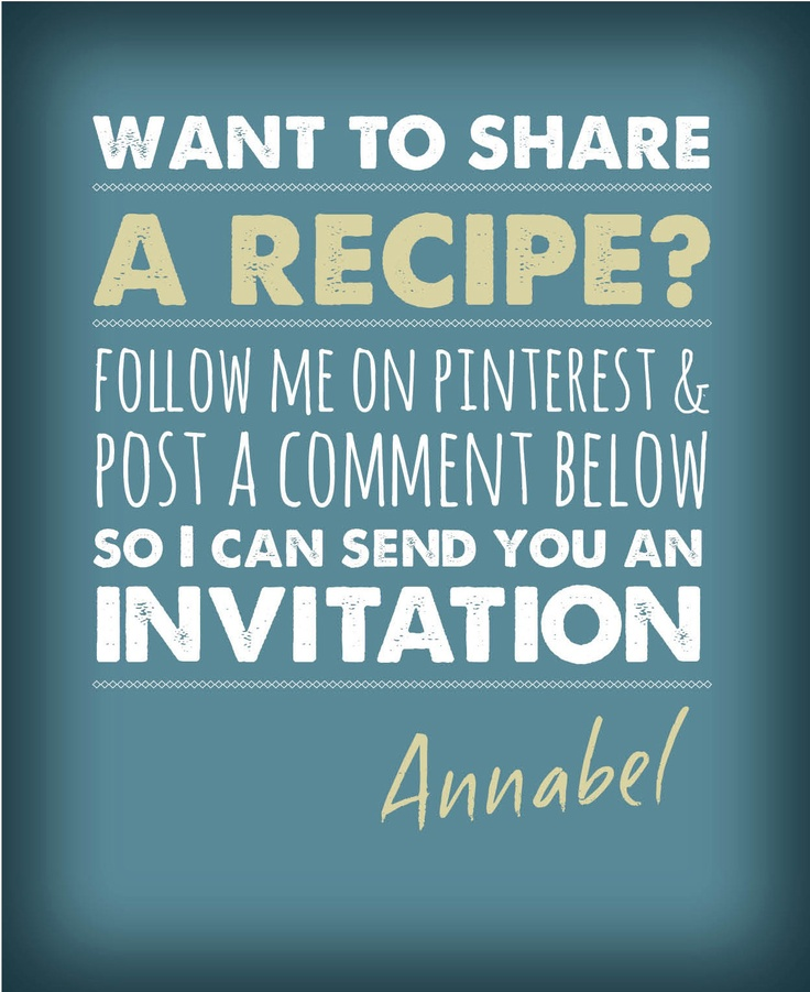 If you are keen to share your favourite original recipe, just follow me on Pinterest and leave a comment below!
