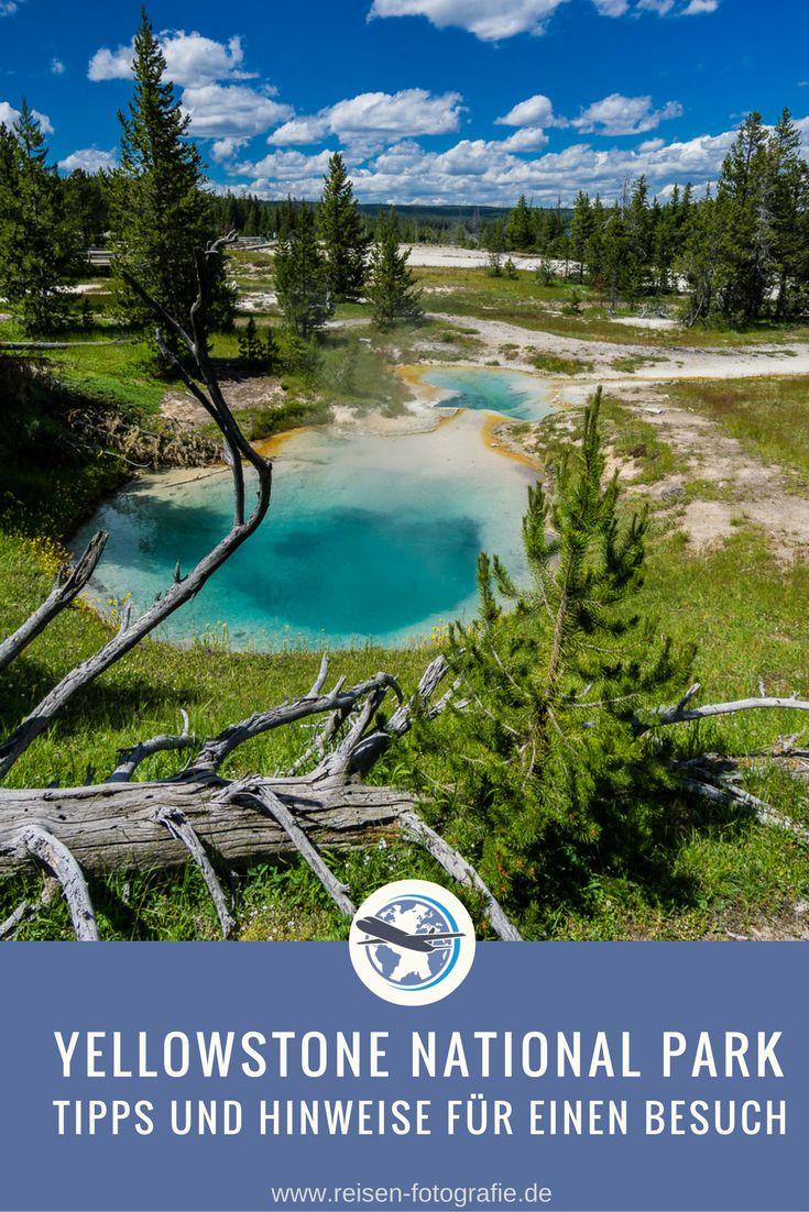Yellowstone National Park – Tipps und Hinweise für einen gelungenen Besuch im ältesten National Parks der USA.