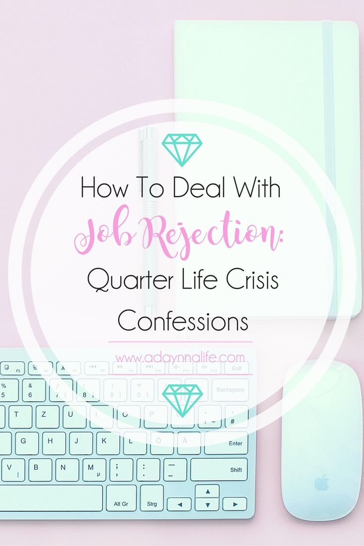 Job rejection | Career advice | Millennial advice | Quarter life crisis
