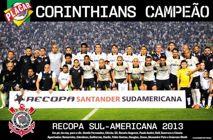 Corinthians Campeão da Recopa 2013 2x0 Sul americano