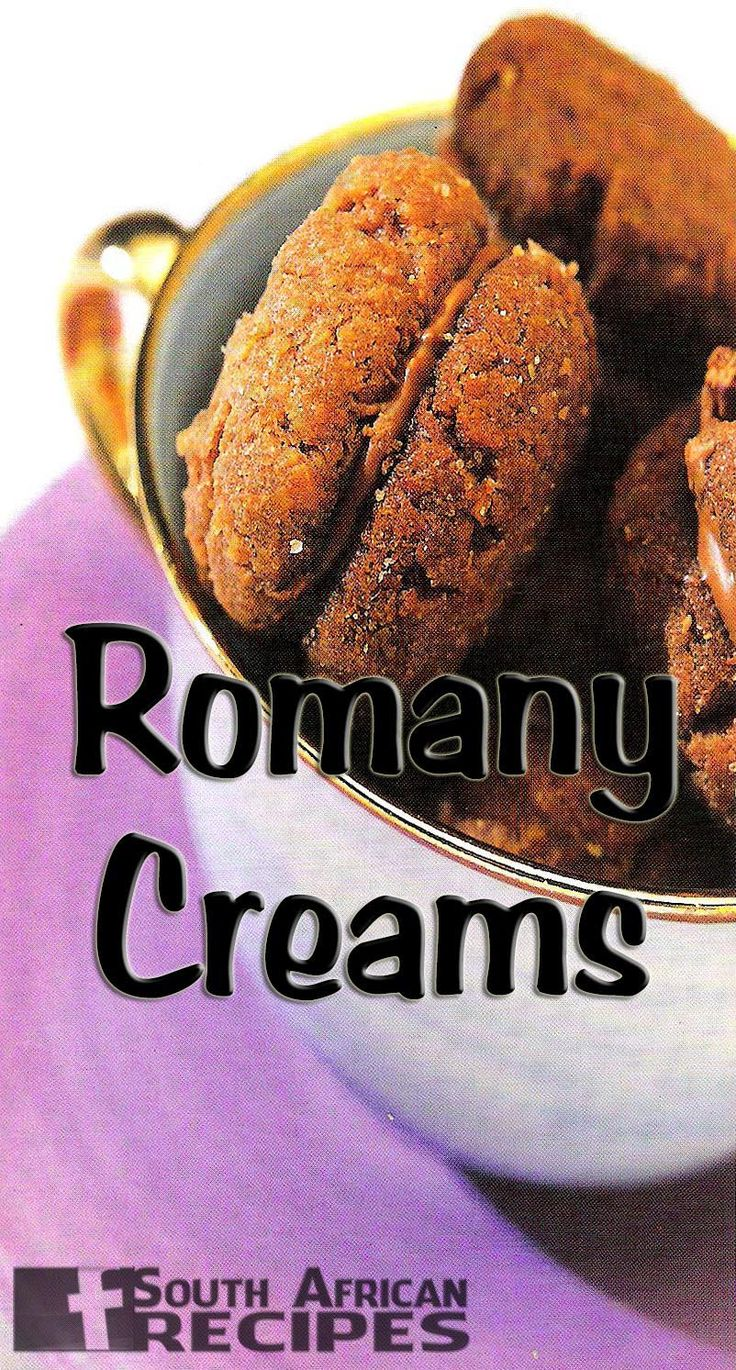 South African Recipes ROMANY CREAMS (Wenresepte 2000, pg. 168)  If equated, these are to South African children what Oreo Cookies are to American children, though they are not the same in taste.