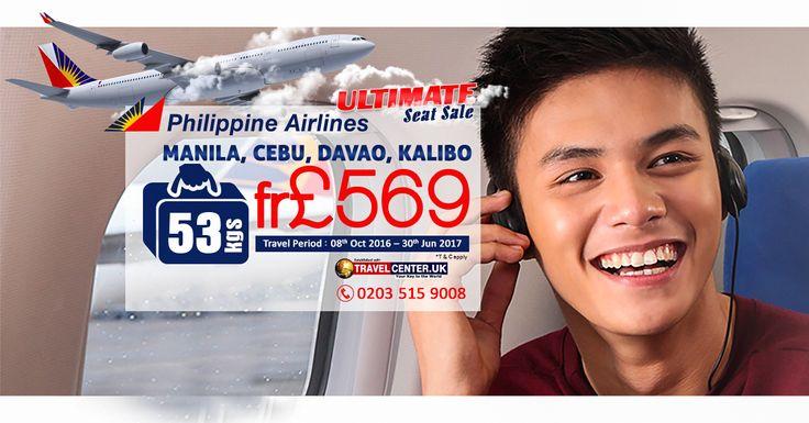 Ultimate Seat Sale  |    Philippine Airlines ✈  |    #Manila | #Cebu | #Davao | #Kalibo  |   From £569  |    Baggage allowance 53kgs  |    Travel Period: 08th Oct 2016 – 30th Jun 2017  |     WhatsApp: +44 778 620 7772  |   ☎ Call us now: 0203 515 9008  |    Visit us: https://www.travelcenter.uk/  |    #travelcenteruk #travel #flights #flightoffers #philippineairlines