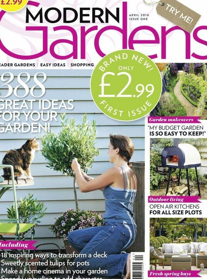 Modern Gardens Is The Exciting New Magazine That Helps Today S Busy Professional Create Fresh Exciting Outdoor Spaces In 2020 Gardening Trends Modern Garden Outdoor