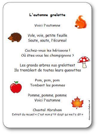 Paroles de la comptine L automne grelotte : Voici l'automne, Vole, vole, petite feuille, Saute, saute, l'écureuil, Cachez-vous les hérissons !