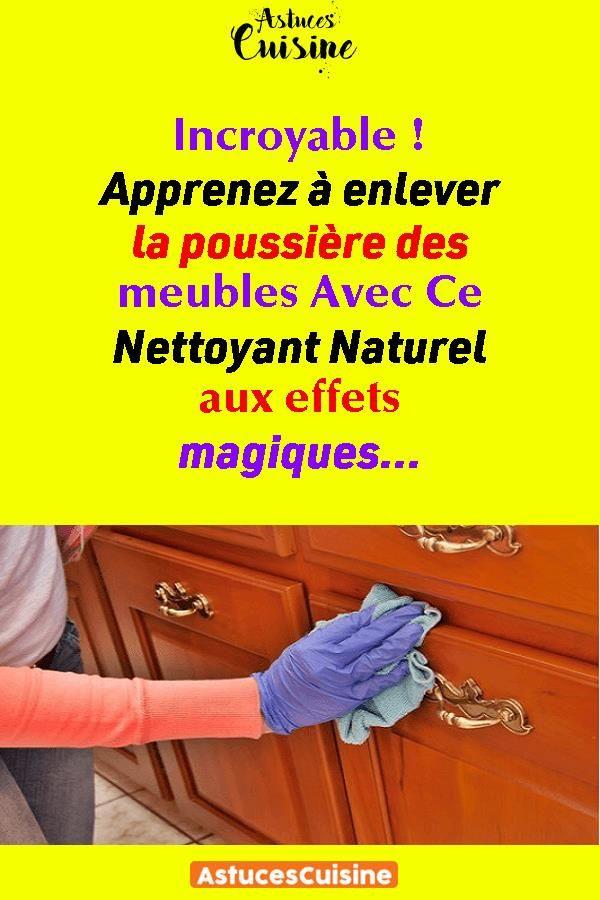 Elegant Apprenez à Enlever La Poussière Des Meubles Avec Ce Nettoyant Naturel Aux  Effets Magiques