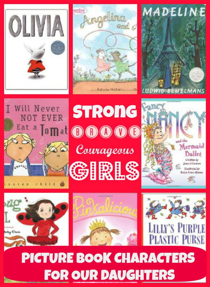 Strong, Brave, Courageous Girls:  Storybook Characters for Daughters