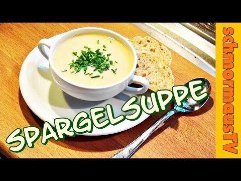 Spargelsuppe vom Beelitzer Spargel - Spargelcremesuppe - - YouTube