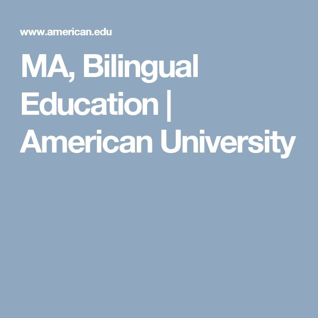 MA, Bilingual Education | American University
