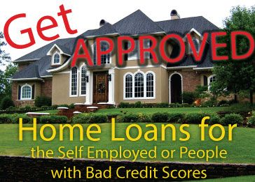How to Get a Mortgage with Bad Credit or Being Self Employed - Answers - Estimated Costs | How-to Guides | Home Additions | Remodeling | Building