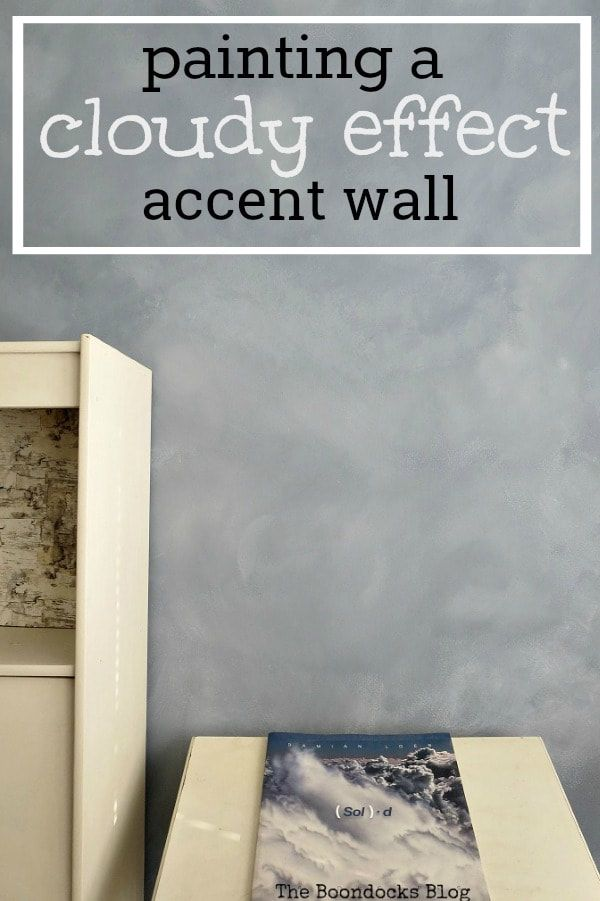 How To Make An Awesome Cloudy Effect Accent Wall Accent Wall