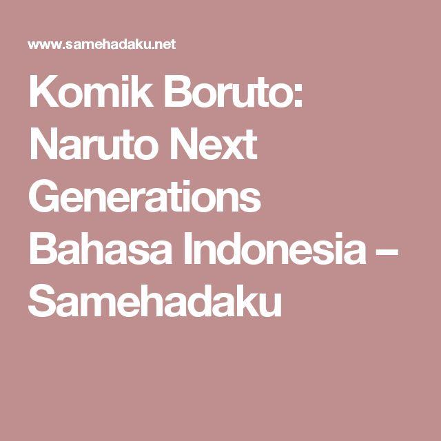 Komik Boruto: Naruto Next Generations Bahasa Indonesia – Samehadaku