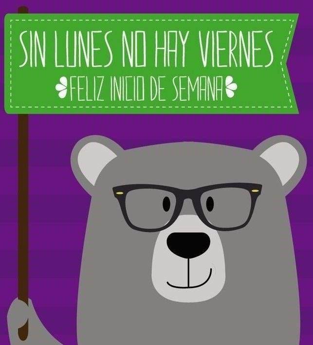 Sin #Lunes no hay #Viernes... ¡Feliz inicio de semana! #Citas #Frases @Candidman