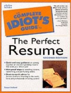 The Complete Idiot's Guide to the Perfect Resume Second Edition free download by Susan Ireland ISBN: 9780028633947 with BooksBob. Fast and free eBooks download.  The post The Complete Idiot's Guide to the Perfect Resume Second Edition Free Download appeared first on Booksbob.com.