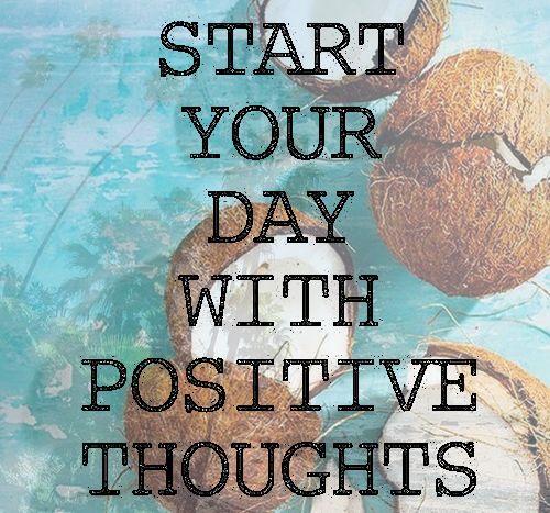 Empieza tu día con pensamientos positivos. A por el viernes!