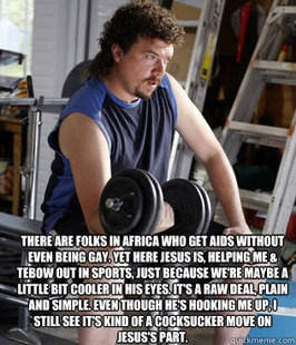 "Don't know who this is supposed to be or if it is a real quote. OP said: ""kenny powers !"""