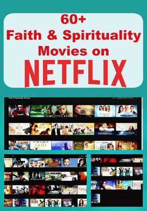 60+ Faith and Spirituality Movies On Netflix -http://www.tidbitsofexperience.com/wp-content/uploads/2016/04/60-Faith-and-Spirituality-Movies-on-Netflix--672x960.jpg http://www.tidbitsofexperience.com/60-faith-spirituality-movies-netflix/