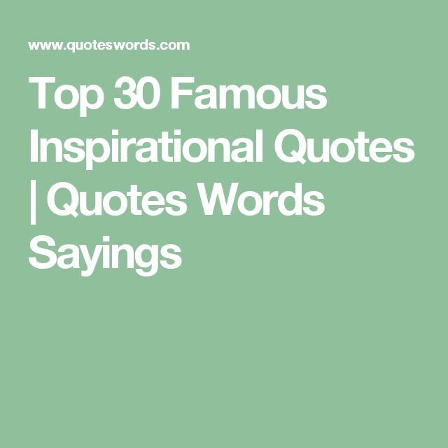 Best Uplifting Quotes: 1000+ Famous Inspirational Quotes On Pinterest